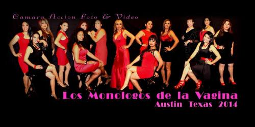 Cast Los Monologos de la Vagina, Austin, TX 2014